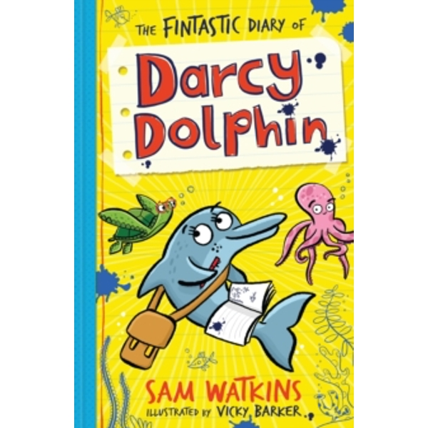 The Fintastic Diary of Darcy Dolphin : 1
