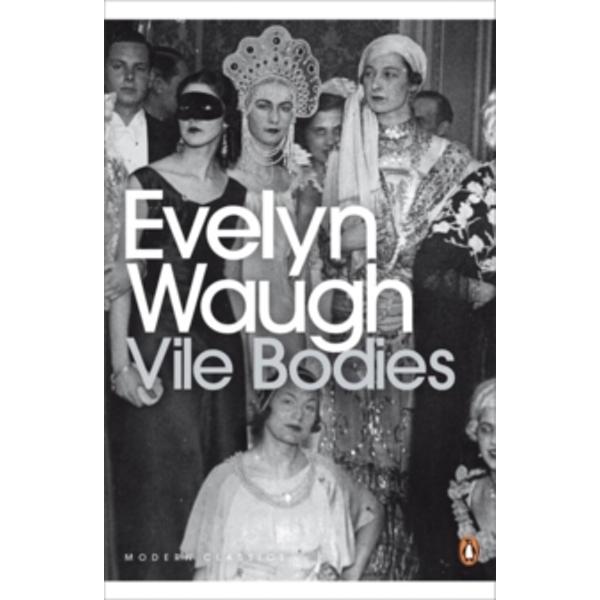 Vile Bodies by Evelyn Waugh (Paperback, 2000)