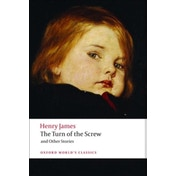 The Turn of the Screw and Other Stories by Henry James (Paperback, 2008)