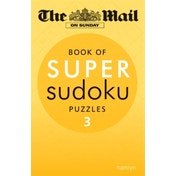 The Mail on Sunday: Super Sudoku Volume 3 by The Mail on Sunday (Paperback, 2012)