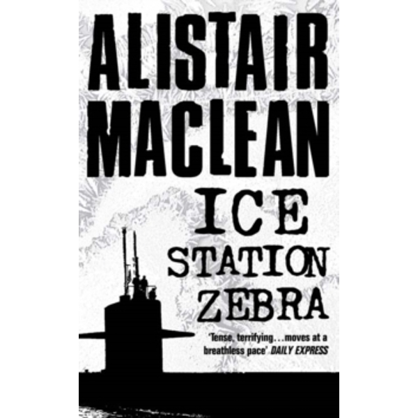 Ice Station Zebra by Alistair MacLean (Paperback, 1990)