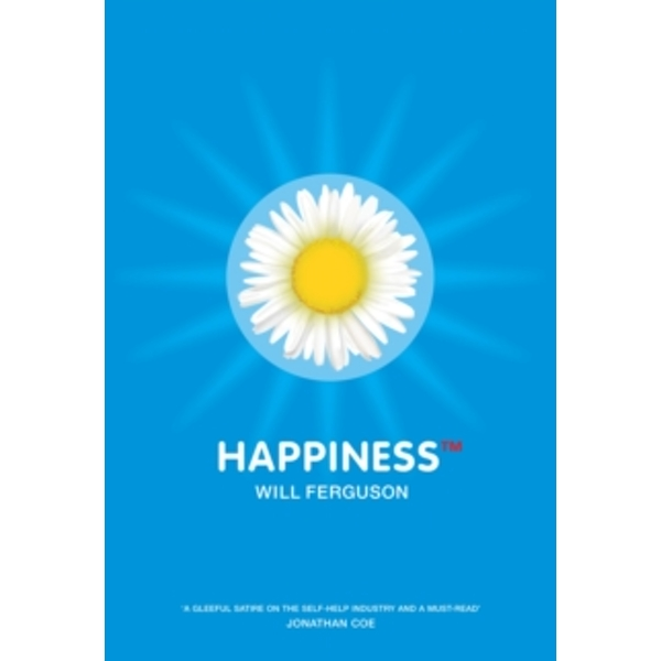 Happiness Tm by Will Ferguson (Paperback, 2003)
