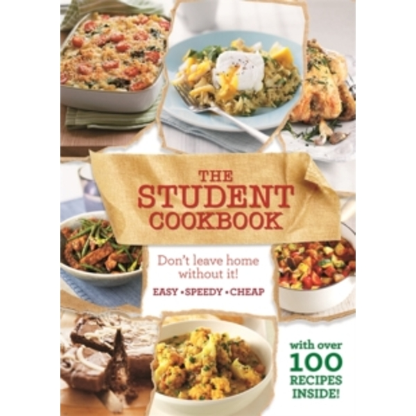 The Student Cookbook : Easy, cheap recipes for students