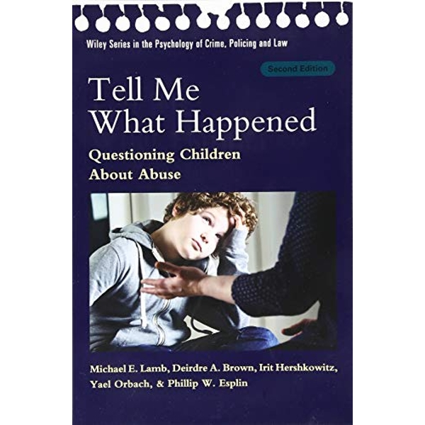 TELL ME WHAT HAPPENED 2ND EDITION  Paperback 2018