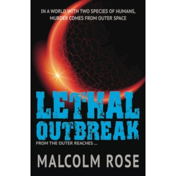 Lethal Outbreak by Malcolm Rose (Paperback, 2015)