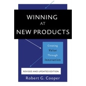 Winning at New Products, 5th Edition : Creating Value Through Innovation