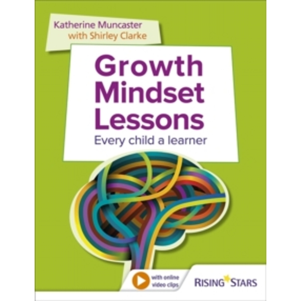 Growth Mindset Lessons : Every Child a Learner