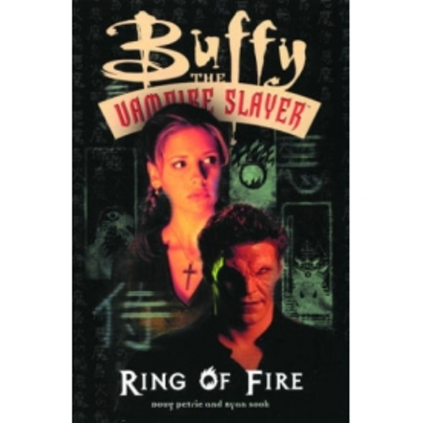 Buffy the Vampire Slayer: Ring of Fire