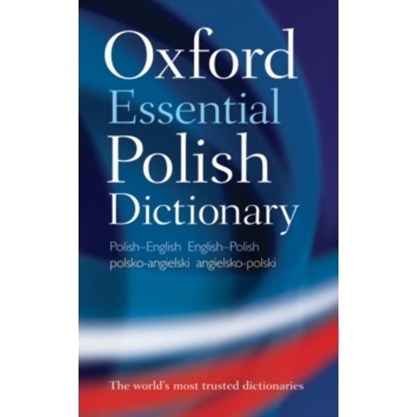 Oxford Essential Polish Dictionary Oxford Dictionaries