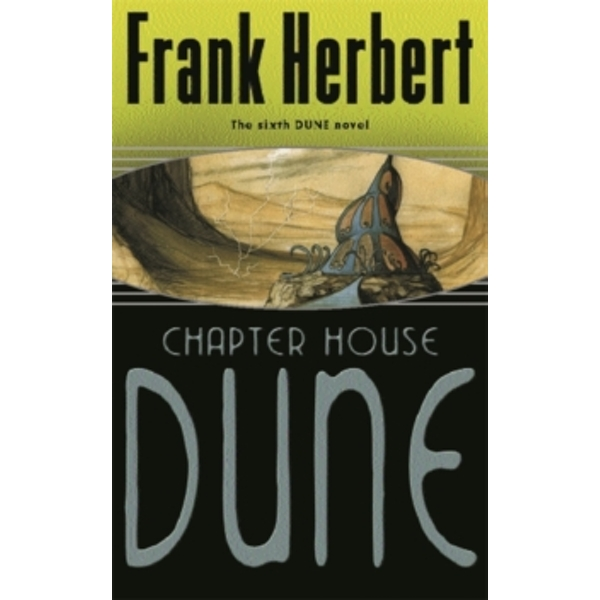 Chapter House Dune: Bk. 6 by Frank Herbert (Paperback, 2003)