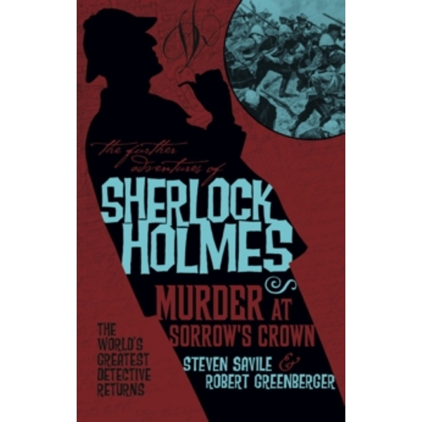 The Further Adventures of Sherlock Holmes : Murder at Sorrow's Crown