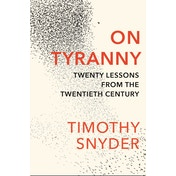 On Tyranny: Twenty Lessons from the Twentieth Century by Timothy Snyder (Paperback, 2017)
