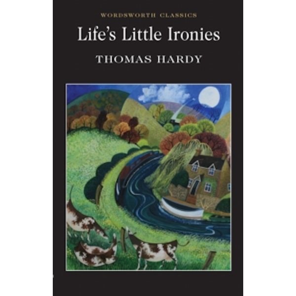 Life's Little Ironies by Thomas Hardy (Paperback, 1996)