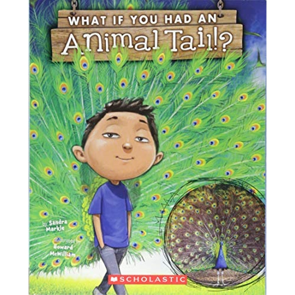 What If You Had An Animal Tail?  Paperback 2018