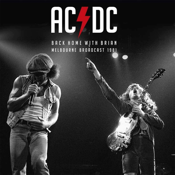 AC/DC - Back Home With Brian: Melbourne Broadcast 1981 Vinyl