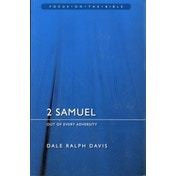 2 Samuel: Out of Every Adversity by Dale Ralph Davis (Paperback, 2007)