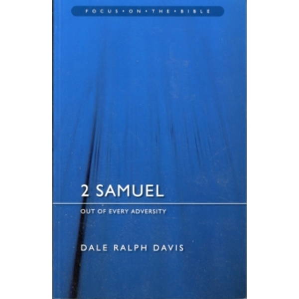 2 Samuel : Out of Every Adversity