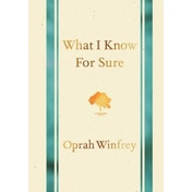 What I Know for Sure by Oprah Winfrey (Hardback, 2014)
