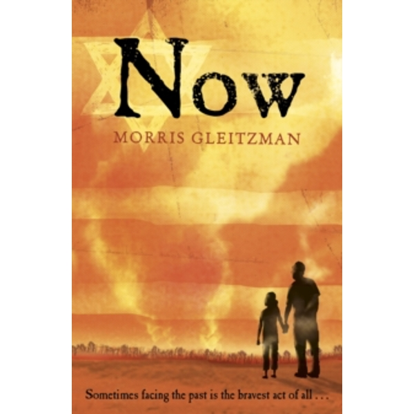 Now by Morris Gleitzman (Paperback, 2010)