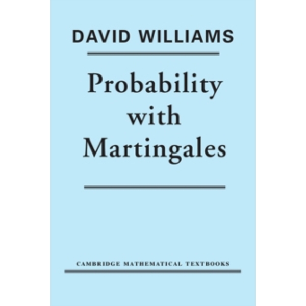 Probability with Martingales by David Williams (Paperback, 1991)