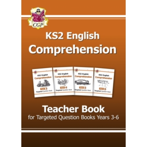 KS2 English Targeted Comprehension: Years 3-6: Teacher Book by CGP Books (Paperback, 2015)