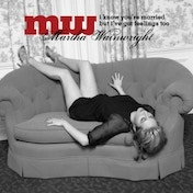Martha Wainwright - I Know Youre Married But Ive Got Feelings Too CD