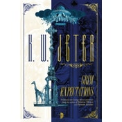 Grim Expectations by K. W. Jeter (Paperback, 2017)