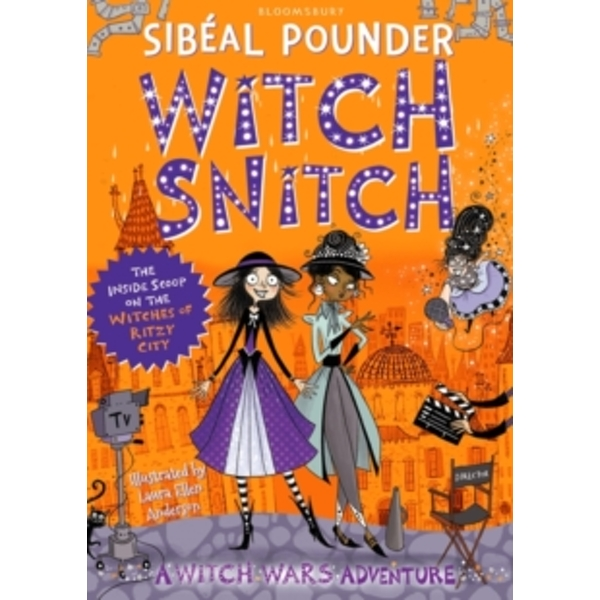 Witch Snitch : The Inside Scoop on the Witches of Ritzy City