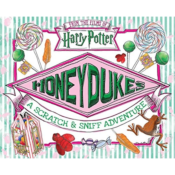 Honeydukes: A Scratch and Sniff Adventure  Hardback 2018