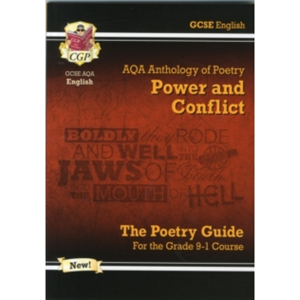 GCSE English Literature AQA Poetry Guide: Power & Conflict Anthology - For the Grade 9-1 Course by CGP Books (Paperback, 2015)