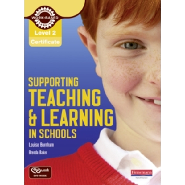 Level 2 Supporting Teaching & Learning in Schools Handbook by Louise Burnham, Brenda Baker (Mixed media product, 2010)