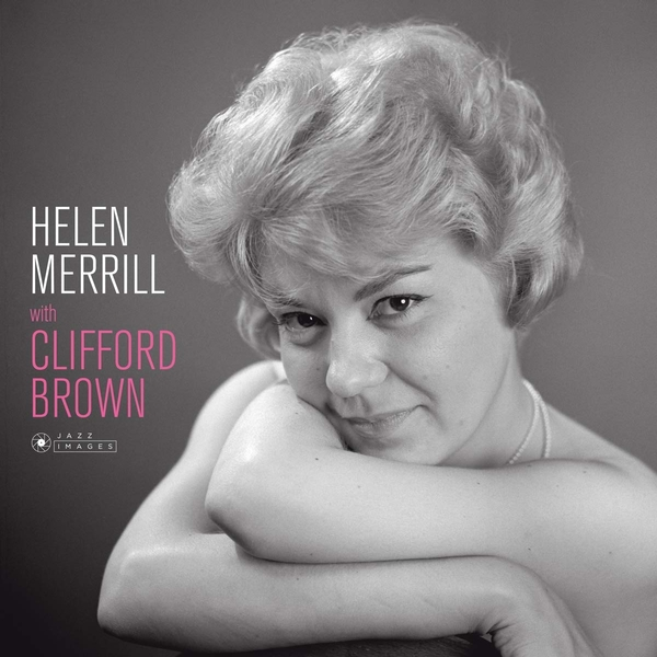 Helen Merrill With Clifford Brown - Helen Merrill With Clifford Brown Vinyl