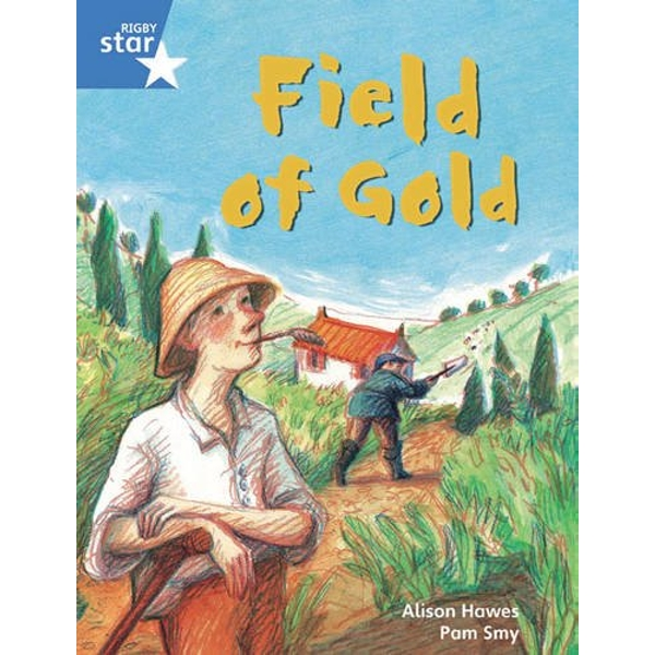 Rigby Star Guided Phonic Opportunity Readers Blue: Pupil Book Single: Field Of Gold by Pearson Education Limited (Paperback, 2005)