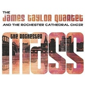 The James Taylor Quartet And The Rochester Cathedral Choir - The Rochester Mass Vinyl