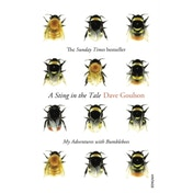 A Sting in the Tale by Dave Goulson (Paperback, 2014)