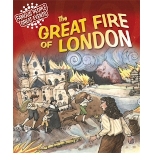 The Great Fire of London by Gillian Clements (Paperback, 2012)