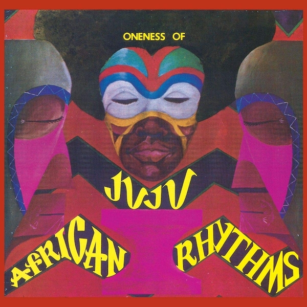 Oneness Of Juju - African Rhythms CD