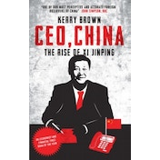 CEO, China : The Rise of Xi Jinping