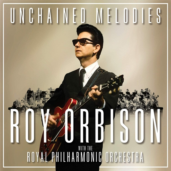 Roy Orbison with The Royal Philamonic Orchestra - Unchained CD