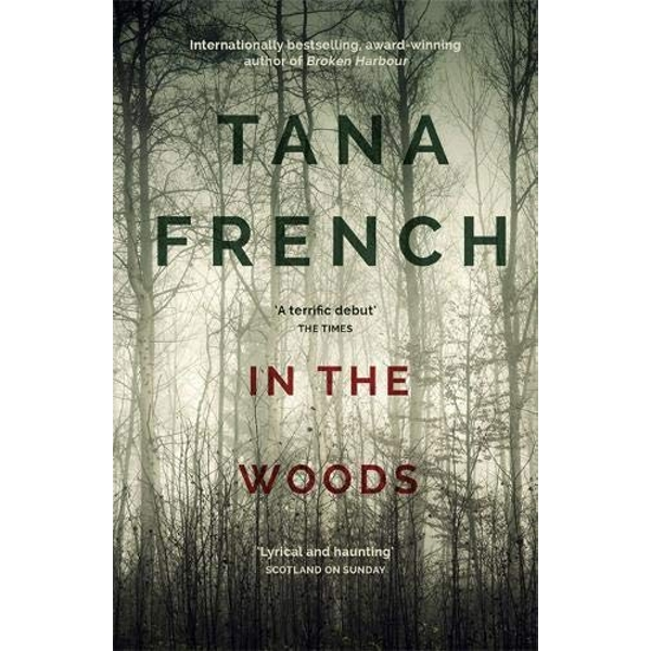 In the Woods: Dublin Murder Squad:  1.  Winner of the Edgar, Anthony, Barry, Macavity and the IVCA Clarion awards by Tana French (Paperback, 2013)