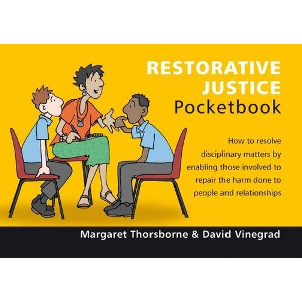 Restorative Justice Pocketbook by David Vinegrad, Margaret Thorsborne (Paperback, 2009)