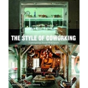 The Style of Coworking: Contemporary Shared Workspaces by Alice I. Davies, Kathryn Tollervey (Paperback, 2013)