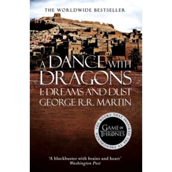 A Dance With Dragons: Part 1 Dreams and Dust : 5