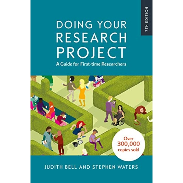 Doing Your Research Project: A Guide for First-time Researchers  Paperback / softback 2018