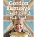 Gordon Ramsay's Great British Pub Food - Image 2