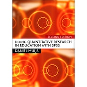 Doing Quantitative Research in Education with SPSS by Daniel Muijs (Paperback, 2010)
