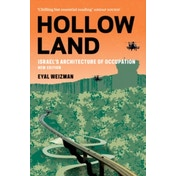 Hollow Land : Israel's Architecture of Occupation