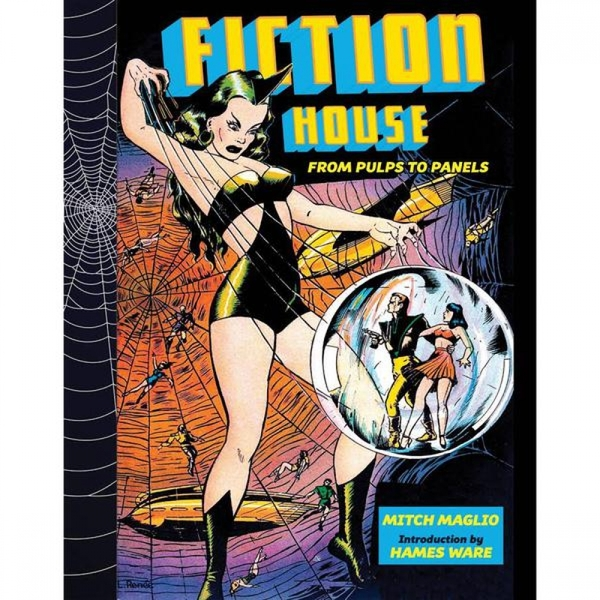 Fiction House: From Pulps to Panels, from Jungles to Space by Mitch Maglio (Hardback)