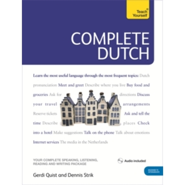 Complete Dutch Beginner to Intermediate Course : (Book and audio support)