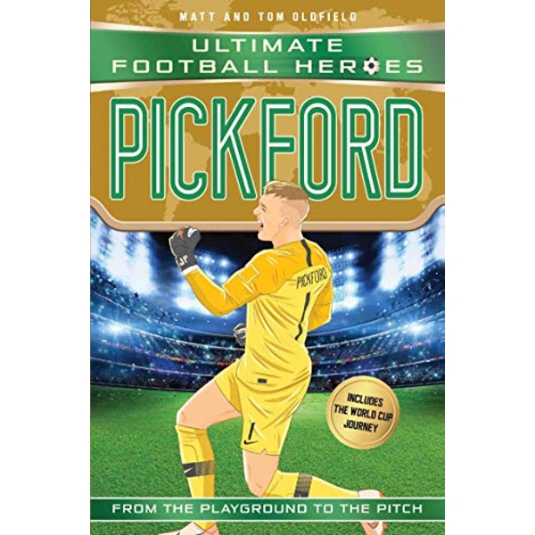 Pickford (Ultimate Football Heroes - International Edition) - includes the World Cup Journey!  Paperback / softback 2018